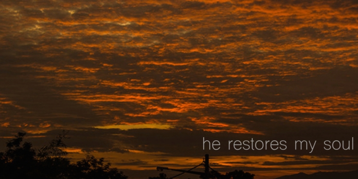 he_restores_my_soul.001